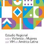 Mujeres, violencia, VIH y COVID-19